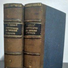 Libros antiguos: EXPLICACION HISTORICA DE LAS INSTITUCIONES DEL EMPERADOR JUSTINIANO. M. HORTALAN. 2 TOMOS AÑO 1873. Lote 233103855