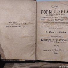 Libros antiguos: 1895 MANUAL DE FORMULARIOS PARA JUICIOS CIVILES Y CRIMINALES, FERMIN ABELLA,CONSULTOR AYUNTAMIENTOS. Lote 233176625