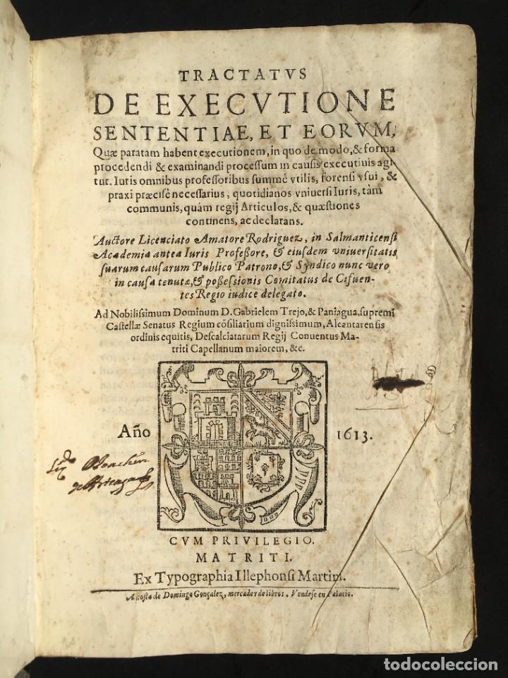 Libros antiguos: Año 1613 - Tractatus de executione sententiae - Amador Rodríguez - Salamanca - Derecho - Pergamino - - Foto 2 - 233550335