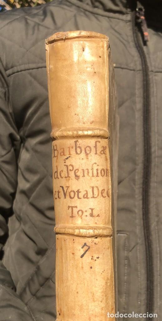 Libros antiguos: 1702 - AGUSTIN BARBOSA - PRAXIS METODICA EXIGENDI PENSIONES - DERECHO - PERGAMINO - Foto 2 - 233574270