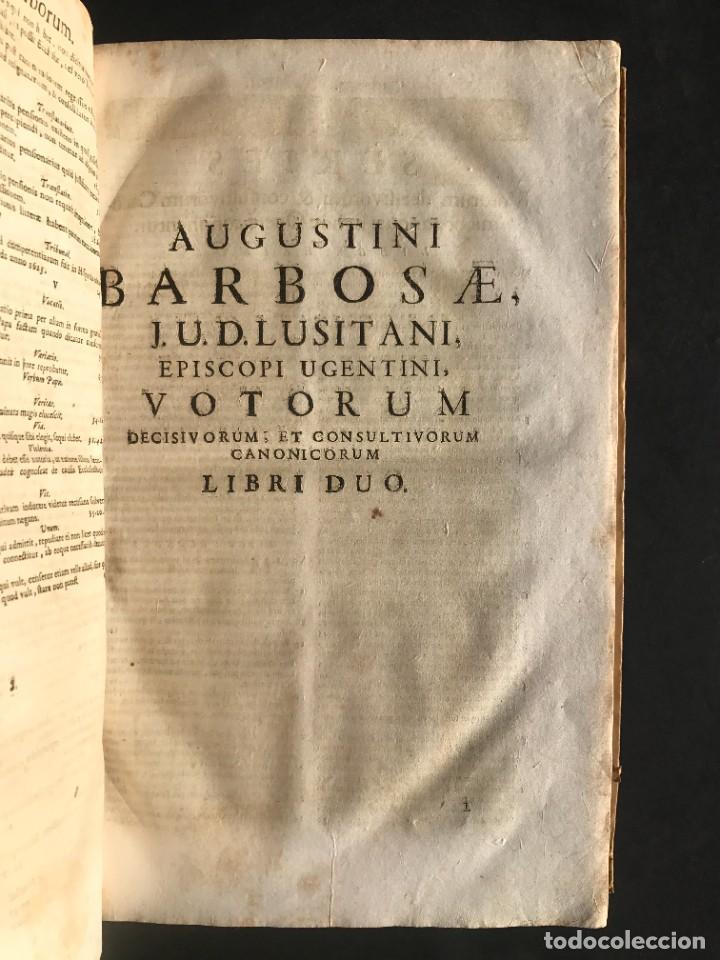 Libros antiguos: 1702 - AGUSTIN BARBOSA - PRAXIS METODICA EXIGENDI PENSIONES - DERECHO - PERGAMINO - Foto 10 - 233574270