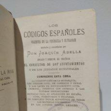 Libros antiguos: LOS CÓDIGOS ESPAÑOLES VIGENTES EN PENÍNSULA Y ULTRAMAR. JOAQUÍN ABELLÁ 1890. Lote 135541891