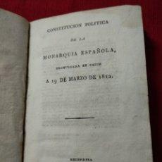 Libros antiguos: CONSTITUCIÓN POLÍTICA DE LA MONARQUÍA DE 1812 REIMPRESIÓN 1820. Lote 234116775