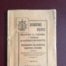 Libros antiguos: DISPOSICIONES VIGENTES RELATIVAS AL PERSONAL Y TRABAJO EN LOS BUQUES MERCANTES REGLAMENTO 1934 66P+. Lote 235043105