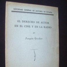 Libros antiguos: ANTIGUO FOLLETO EL DERECHO DE AUTOR EN EL CINE Y EN LA RADIO POR JUAQUIN GUICHOT 1933. REPUBLICA. Lote 235275580