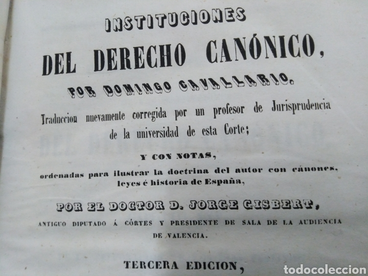 Libros antiguos: INSTITUCIONES DEL DERECHO CANÓNICO-DOMINGO CAVALLARIO-TOMO II-LIBRERÍA CALLEJA 1850-MIRAR FOTOS - Foto 3 - 235424340