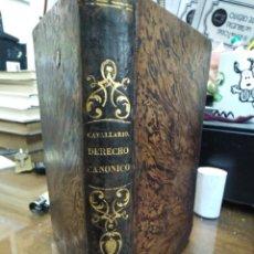 Libros antiguos: INSTITUCIONES DEL DERECHO CANÓNICO-DOMINGO CAVALLARIO-TOMO II-LIBRERÍA CALLEJA 1850-MIRAR FOTOS. Lote 235424340