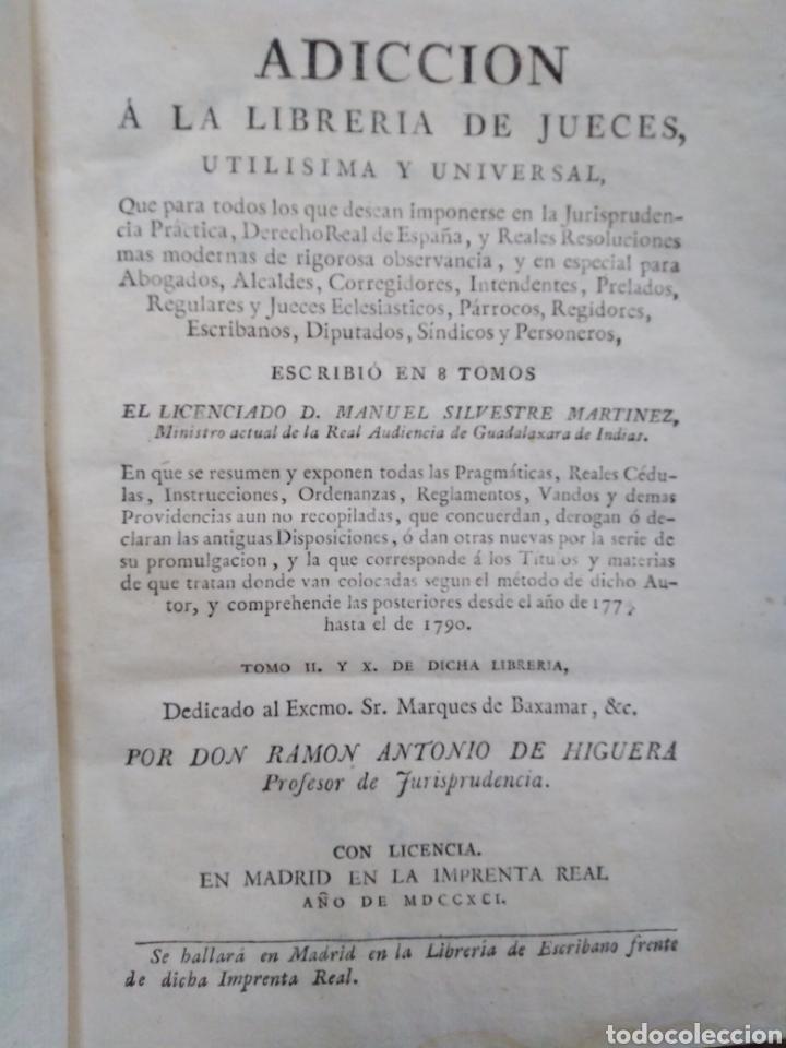 Libros antiguos: ADICCIÓN A LA LIBRERÍA DE JUECES-ULTIMISIMA Y UNIVERSAL-MANUEL SILVESTRE MARTÍNEZ-TOMÓ 10-1791 - Foto 3 - 235425935