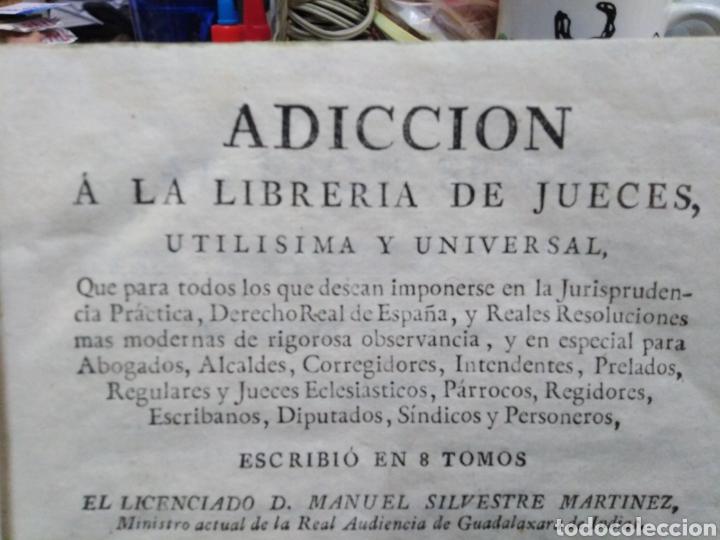 Libros antiguos: ADICCIÓN A LA LIBRERÍA DE JUECES-ULTIMISIMA Y UNIVERSAL-MANUEL SILVESTRE MARTÍNEZ-TOMÓ 10-1791 - Foto 4 - 235425935