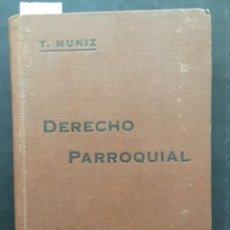 Libros antiguos: DERECHO PARROQUIAL, T MUNIZ, TOMO II, 1923. Lote 235435215