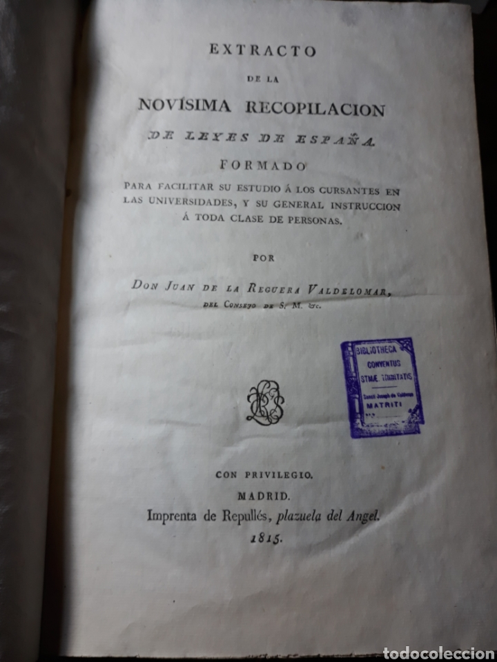 Libros antiguos: EXTRACTO DE LA NOVÍSIMA RECOPILACIÓN DE LEYES DE ESPAÑA.JUAN DE LA REGUERA VALDELOMAR .IMPRENTA 1815 - Foto 4 - 235631270