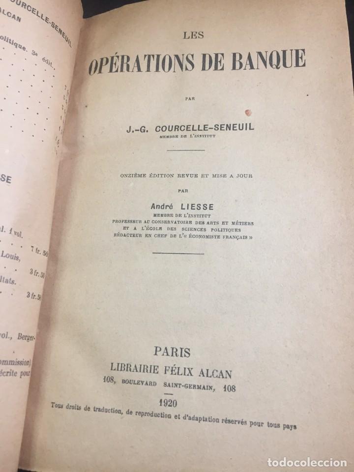 LES OPÉRATIONS DE BANQUE. COURCELLE-SENEUIL. FÉLIX ALCAN, PARIS, 1920. EN FRANCÉS. (Libros Antiguos, Raros y Curiosos - Ciencias, Manuales y Oficios - Derecho, Economía y Comercio)
