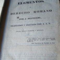 Livros antigos: ELEMENTOS DE DERECHO ROMANO AÑO 1836. Lote 235783380