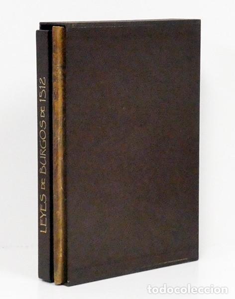 Libros antiguos: LEYES de Burgos de 1512 y Valladolid 1513. Facsímil. Edición especial de 50 ejemplares. 2 tomos - Foto 6 - 236309140