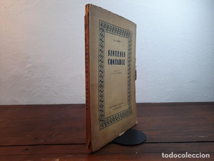 SINTESIS CONTABLE - JOSE GARDO - EDITORIAL CULTURA, 1932, BARCELONA (Libros Antiguos, Raros y Curiosos - Ciencias, Manuales y Oficios - Derecho, Economía y Comercio)