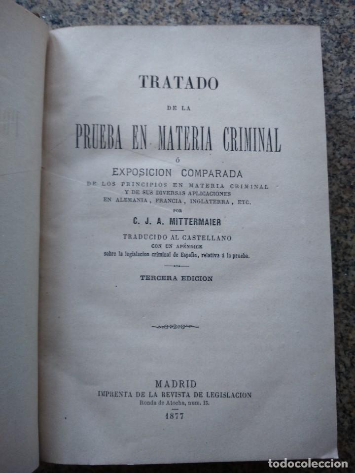 TRATADO DE LA PRUEBA EN MATERIA CRIMINAL O EXPOSICION COMPARADA -- MITTERMAIER -- 1877 -- (Libros Antiguos, Raros y Curiosos - Ciencias, Manuales y Oficios - Derecho, Economía y Comercio)