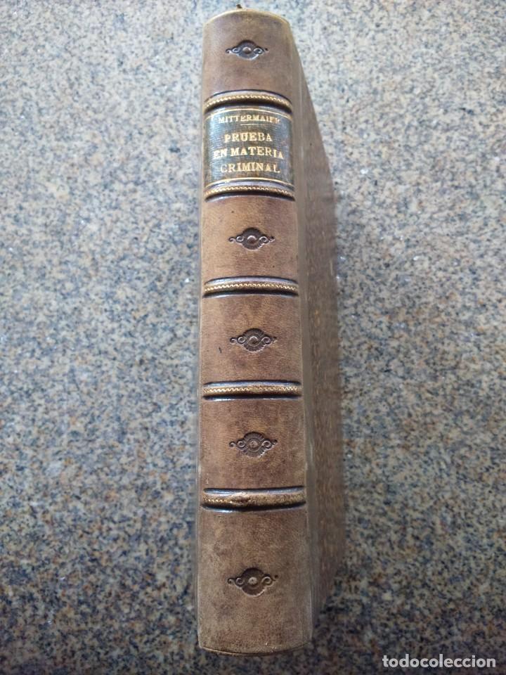 Libros antiguos: TRATADO DE LA PRUEBA EN MATERIA CRIMINAL O EXPOSICION COMPARADA -- MITTERMAIER -- 1877 -- - Foto 4 - 236325840