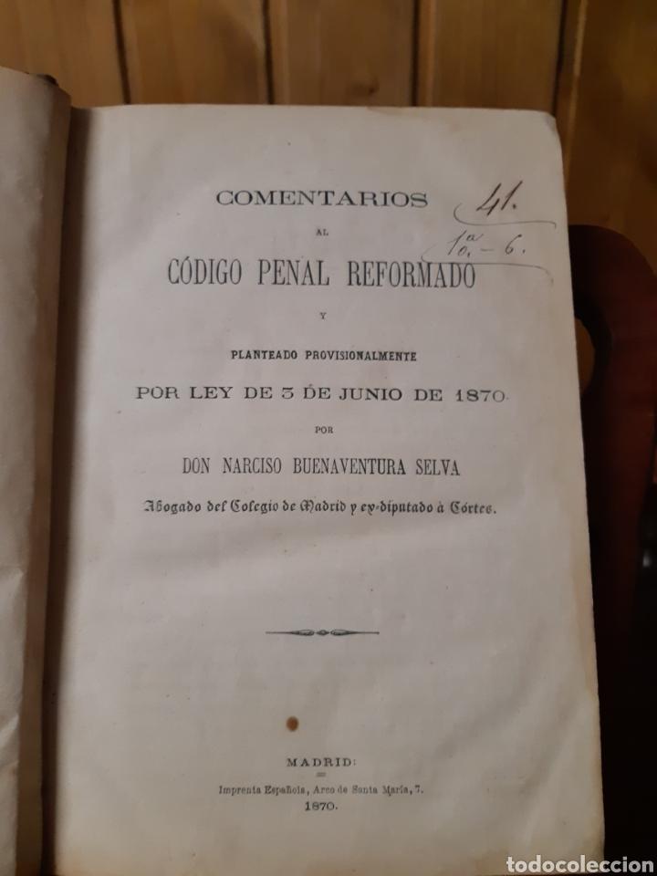 Libros antiguos: Comentarios al código penal reformado 1870 - Foto 4 - 236401355