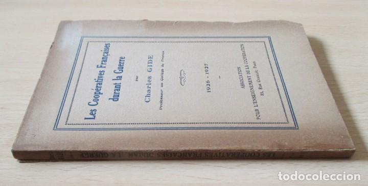 Libros antiguos: Les coopératives Françaises durant la Guerre, de Charles Gide - Foto 3 - 236500985