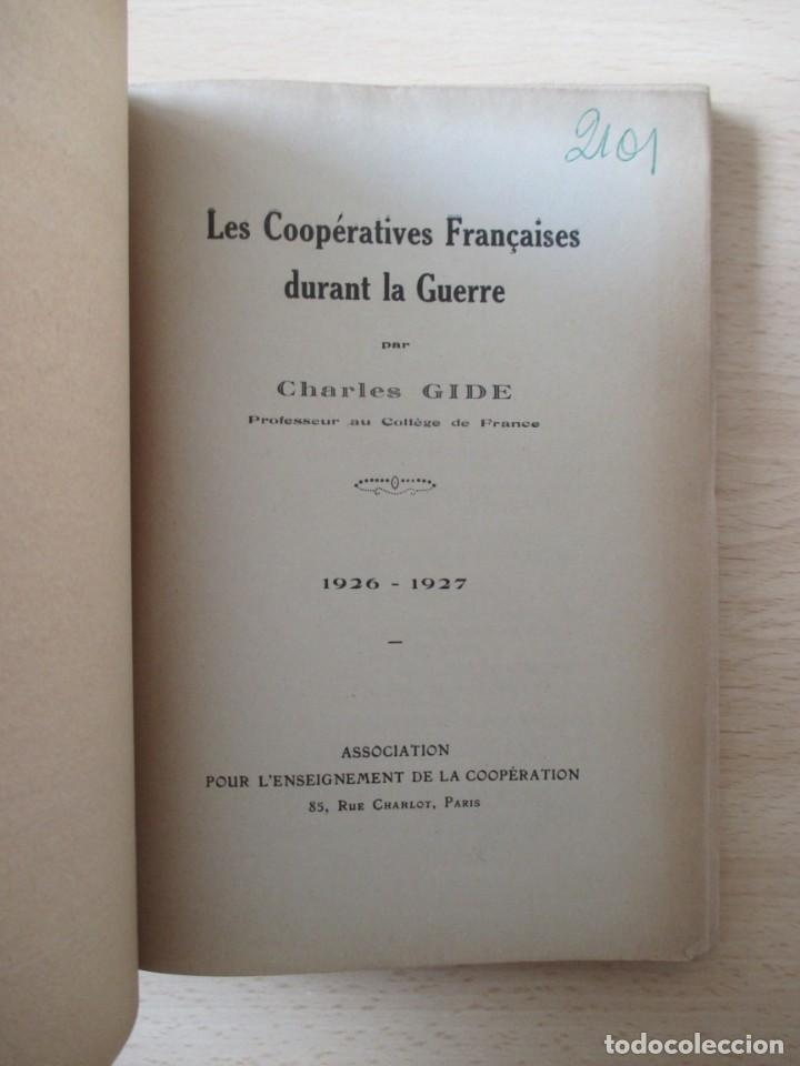 Libros antiguos: Les coopératives Françaises durant la Guerre, de Charles Gide - Foto 4 - 236500985