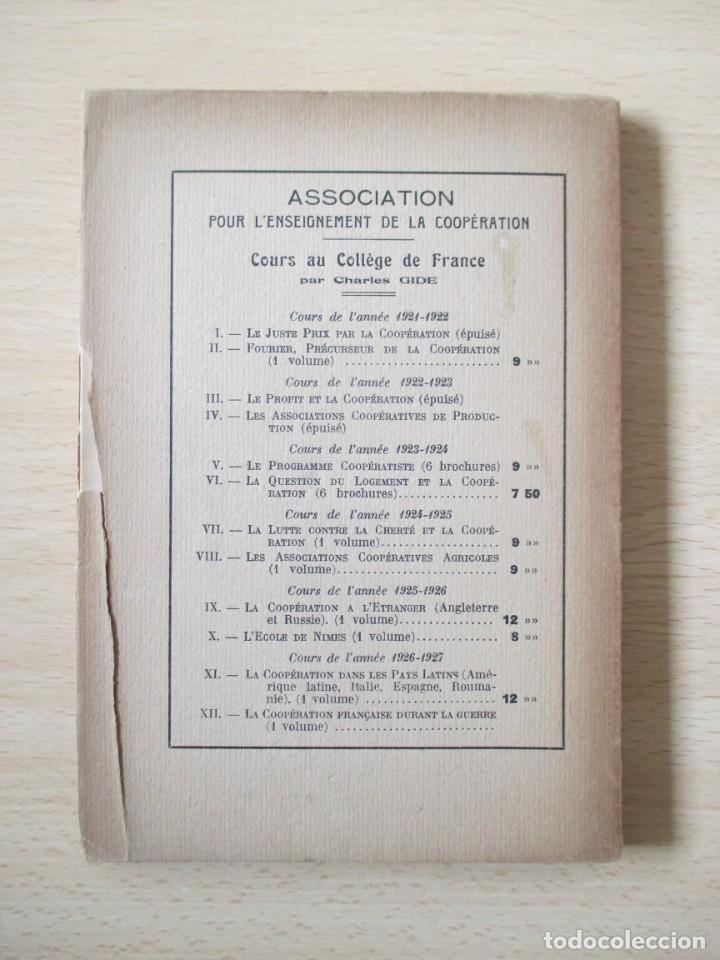 Libros antiguos: Les coopératives Françaises durant la Guerre, de Charles Gide - Foto 10 - 236500985