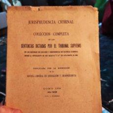 Libros antiguos: JURISPRUDENCIA CRIMINAL. COL COMPLETA SENTENCIAS DICTADAS POR EL TRIBUNAL SUPREMO TOMO 129. AÑO 1933. Lote 236801250