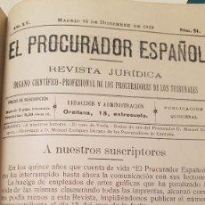 Libros antiguos: EL PROCURADOR ESPAÑOL. REVISTA JURIDICA. AÑO 1919. ORGANO CIENTÍFICO-PROFESIONAL DE LOS PROCURADORES. Lote 237181355