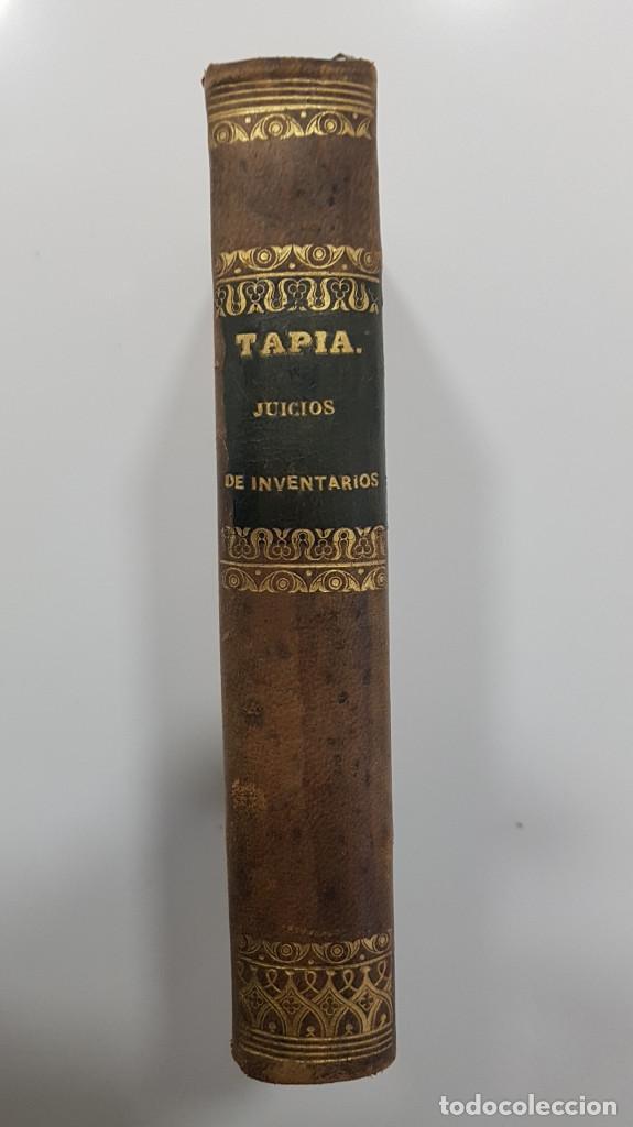 Libros antiguos: MANUAL DE LOS JUICIOS DE INVENTARIO Y PARTICIÓN DE HERENCIAS. EUGENIO DE TAPIA. 1856 - Foto 5 - 237473520
