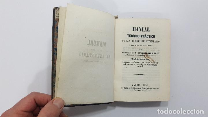 Libros antiguos: MANUAL DE LOS JUICIOS DE INVENTARIO Y PARTICIÓN DE HERENCIAS. EUGENIO DE TAPIA. 1856 - Foto 3 - 237473520