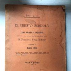 Libros antiguos: LIBRO. EL CRÉDITO AGRÍCOLA. CAJAS RURALES DE PRÉSTAMOS. 1902. Lote 240002280