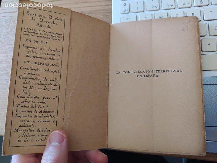 Libros antiguos: Raro, La Contribucion territorial en España, Pio Ballesteros, Revista de derecho privado, sin fecha - Foto 3 - 241432115
