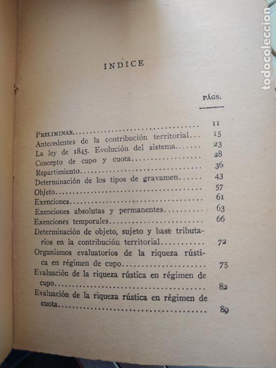 Libros antiguos: Raro, La Contribucion territorial en España, Pio Ballesteros, Revista de derecho privado, sin fecha - Foto 5 - 241432115