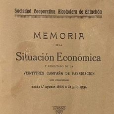 Libros antiguos: CHINCHÓN : SOCIEDAD COOPERATIVA ALCOHOLERA DE CHINCHÓN : SITUACIÓN ECONÓMICA… (M., 1934). Lote 241454305