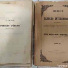 Libros antiguos: ELEMENTOS DE DERECHO PUBLICO INTERNACIONAL Y APENDICE AL DERECHO INTERNACIONAL DE ESPAÑA.1849. Lote 243618730