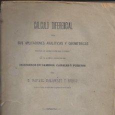 Livros antigos: CALCULO DIFERENCIAL CON SUS APLICACIONES ANALITICAS Y GEOMETRICAS.RAFAEL BALANZAT. AÑO 1884. Lote 243622875