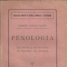 Libros antiguos: PENOLOGIA.LAS PENAS Y LAS MEDIDAS DE SEGURIDAD.SU EJECUCION. EUGENIO CUELLO CALÓN. AÑO 1920. Lote 243774185