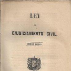 Libros antiguos: LEY DE ENJUICIAMIENTO CIVIL. EDICIÓN OFICIAL. AÑO 1855. Lote 243778590