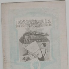 Libros antiguos: LOTE B-.FOLLETO AÑOS 30 INGENIERIA DE VAPOR Y MOTORES MADRID 15X20-20 PAGINAS. Lote 243779870