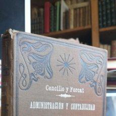Libros antiguos: ADMINISTRACION Y CONTABILIDAD DE LA HACIENDA PUBLICA. JESUS CENCILLO ARTURO FORCAT VALENCIA 1906 IN. Lote 244652975