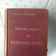 Libros antiguos: CUESTIONES PRÁCTICAS DE DERECHO CIVIL REVISTA DE LOS TRIBUNALES 1913. Lote 244660900