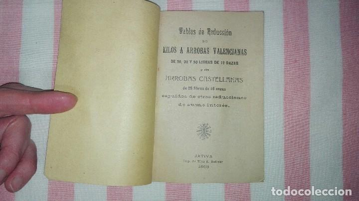 Libros antiguos: Tablas de reducción de kilos a arrobas valencianas y de arrobas castellanas.Año 1913 - Foto 3 - 245133095