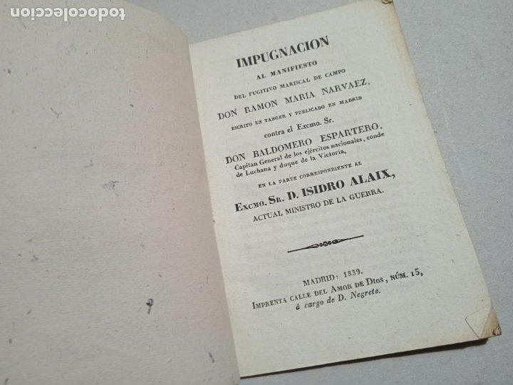 IMPUGNACION AL MANIFIESTO DEL FUGITIVO MARISCAL DE CAMPO D. RAMON MARIA NARVAEZ... MADRID, 1839. (Libros Antiguos, Raros y Curiosos - Ciencias, Manuales y Oficios - Derecho, Economía y Comercio)