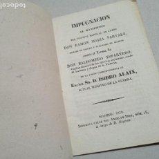 Libros antiguos: IMPUGNACION AL MANIFIESTO DEL FUGITIVO MARISCAL DE CAMPO D. RAMON MARIA NARVAEZ... MADRID, 1839.. Lote 245274305