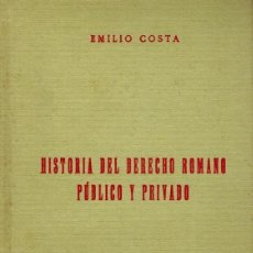 Libros antiguos: HISTORIA DEL DERECHO ROMANO, PÚBLICO Y PRIVADO. Lote 245557165