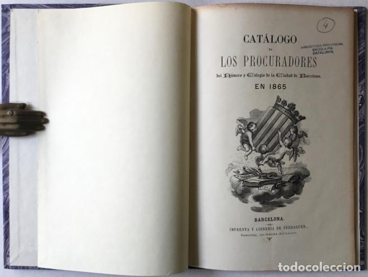 CATÁLOGO DE LOS PROCURADORES DEL NÚMERO Y COLEGIO DE LA CIUDAD DE BARCELONA EN 1865. (Libros Antiguos, Raros y Curiosos - Ciencias, Manuales y Oficios - Derecho, Economía y Comercio)