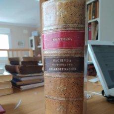 Libros antiguos: RARO. PROPIEDADES DEL ESTADO. DESAMORTIZACIÓN CIVIL Y ECLESIÁSTICA, MONTEJO, 1918. Lote 245899620