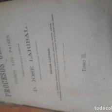 Libros antiguos: PROCESOS CELEBRES DE TODOS LOS PAISES JOSÉ LARIBEL SIGLO XIX TOMO II. Lote 246249200