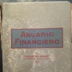 Libros antiguos: ANUARIO FINANCIERO, GUILLERMO IBAÑEZ, 1936 1937. Lote 246275120