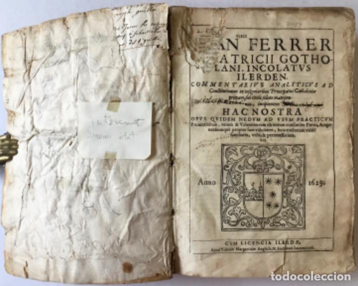 Libros antiguos: COMMENTARIUS ANALYTICUS AD CONSTITUTIONEM EX INSIGNIORIBUS PRINCIPATUS CATHALONIAE... 1629 - Foto 2 - 246480220