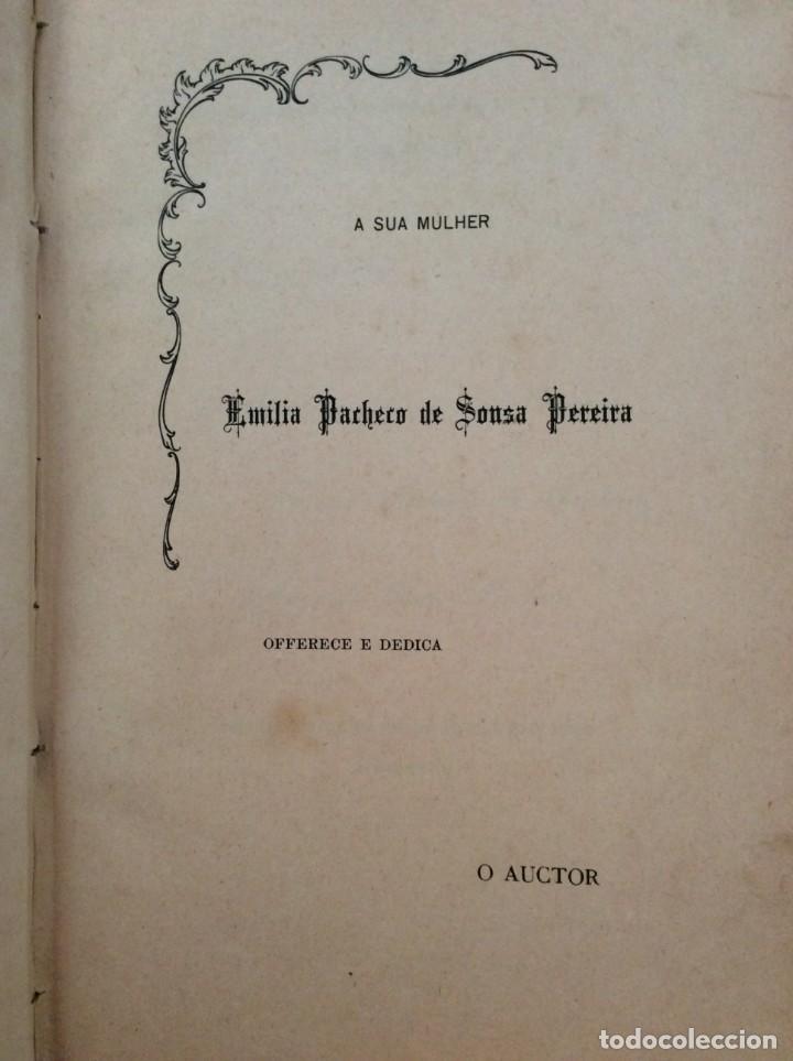 Libros antiguos: AS ALFANDEGAS. APONTAMENTOS POR JOSÉ PAULINO DE SOUSA PEREIRA, 1906. CON MANUSCRITOS - Foto 4 - 246856965